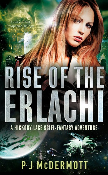 Rise of the Erlachi (Book 2 of the Prosperine Trilogy)